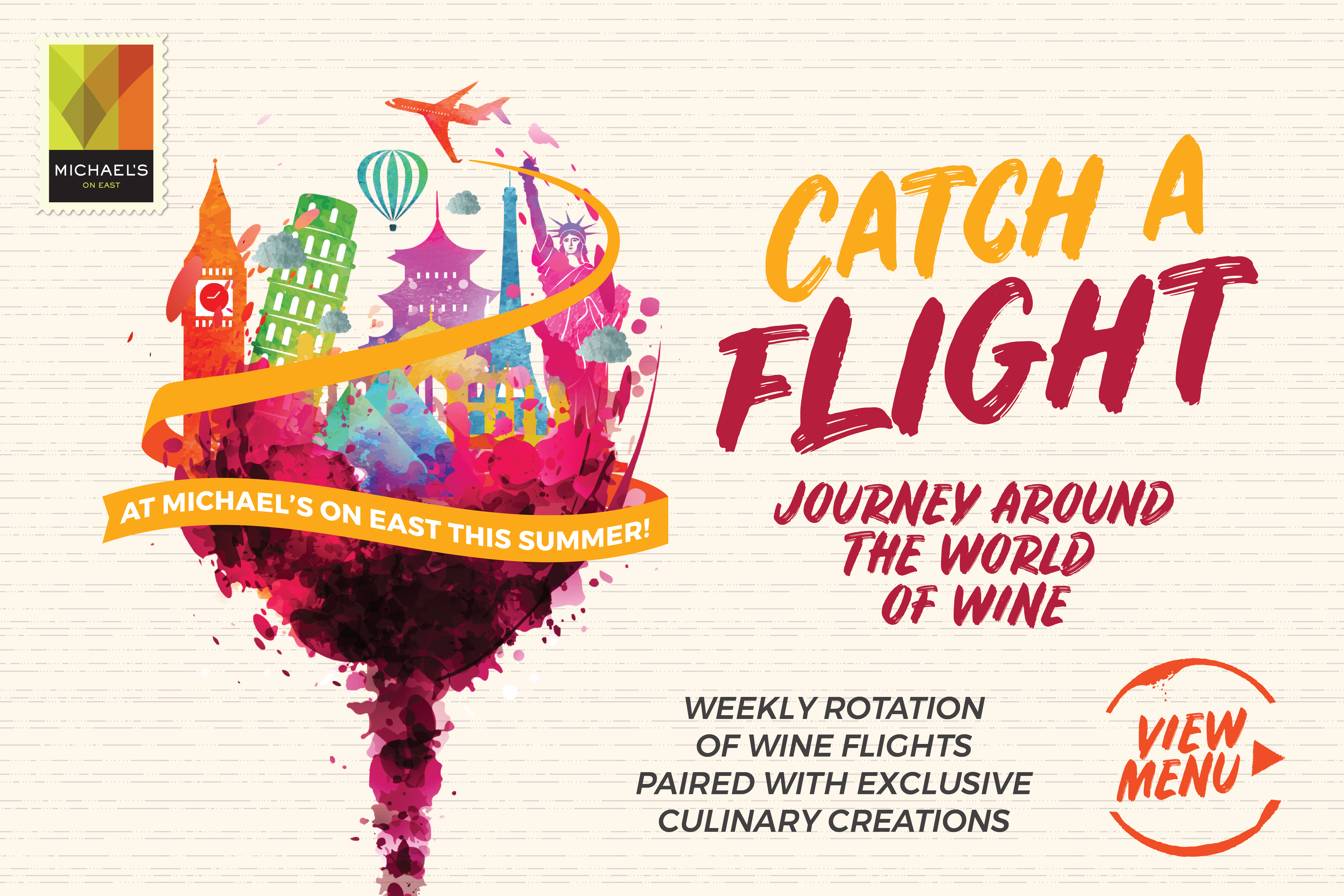 """""""Catch a Flight"""" at Michael's On East this Summer!"""