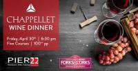 Chappellet & PIER 22 Forks & Corks Wine Dinner